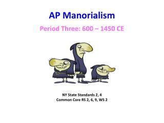 AP  Manorialism