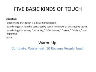 FIVE BASIC KINDS OF TOUCH