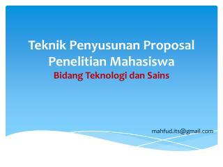 Teknik Penyusunan Proposal Penelitian Mahasiswa Bidang Teknologi dan Sains