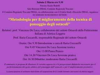 Sabato 1 Marzo ore 9.30 Firenze Stadio Ridolfi   Sala Riunioni FIDAL Comitato Regionale Toscano