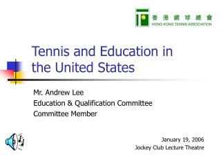 Tennis and Education in the United States