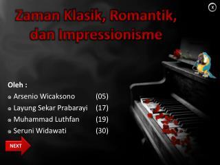 Zaman Klasik ,  Romantik ,  dan Impressionisme