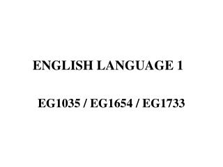 ENGLISH LANGUAGE 1