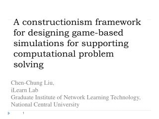 Chen-Chung Liu,  iLearn Lab Graduate Institute of Network Learning Technology,