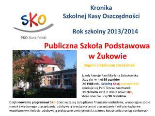 Publiczna Szkoła Podstawowa            w Żukowie