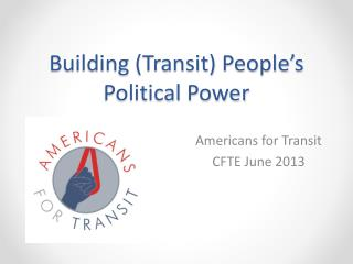 Building (Transit) People's Political Power
