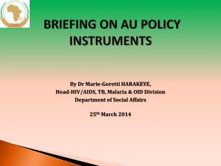 BRIEFING ON AU POLICY  INSTRUMENTS