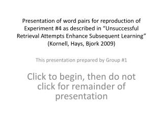 This presentation prepared by Group  #1