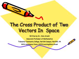 The  Cross Product of Two Vectors In  Space