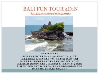 BALI FUN TOUR 4D1N Rp .  475.000 ,/org ( min 55 org )