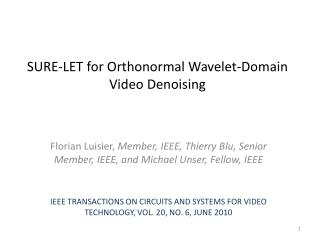 SURE-LET for  Orthonormal  Wavelet-Domain Video  Denoising