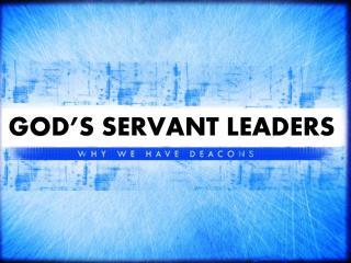 GOD�S SERVANT LEADERS