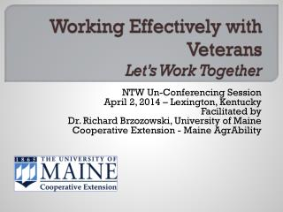 Working Effectively with Veterans Let's Work Together
