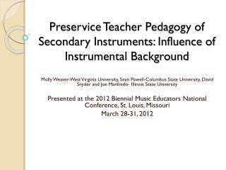 Preservice  Teacher Pedagogy of Secondary Instruments: Influence of Instrumental Background