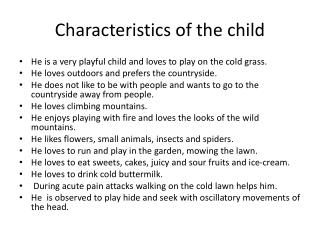 Characteristics of the child