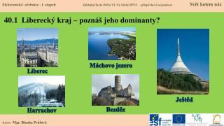 40.1  Liberecký kraj – poznáš jeho dominanty?