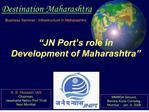 JN Port s role in  Development of Maharashtra