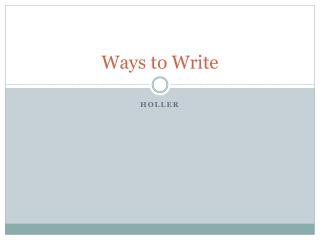 Ways to Write