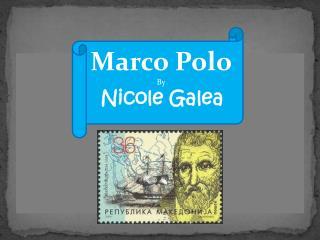 Marco Polo By  Nicole  Galea