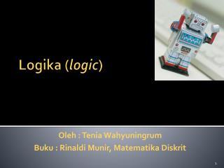 Logika  ( logic )