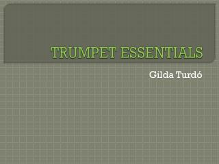 TRUMPET ESSENTIALS