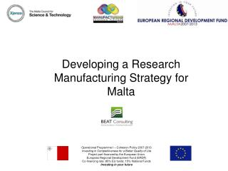 Developing a Research Manufacturing Strategy for Malta