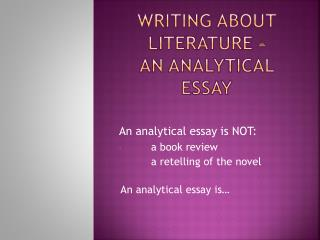 Writing about literature –  an analytical essay