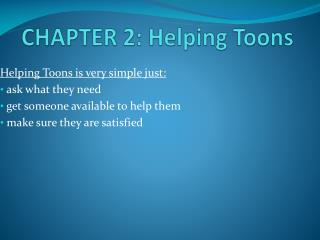 CHAPTER 2: Helping Toons