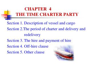 CHAPTER  4      THE TIME CHARTER PARTY