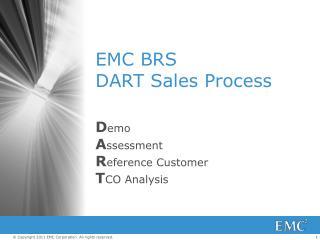 EMC BRS DART Sales Process