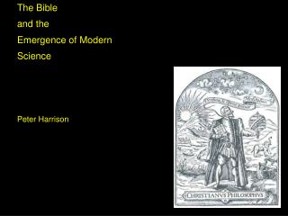 The Bible and the Emergence of Modern Science
