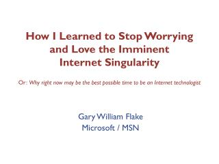 How I Learned to Stop Worrying and Love the Imminent Internet ...
