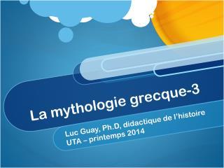 La mythologie grecque-3