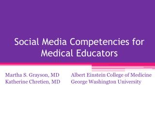 Social Media Competencies for Medical Educators