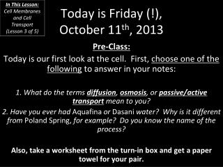 Today is Friday (!), October 11 th , 2013