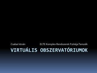 Virtuális Obszervatóriumok