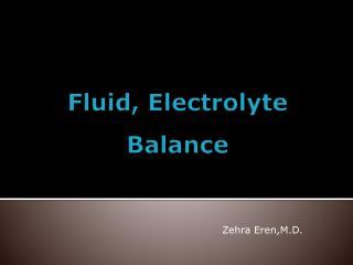 Fluid ,  Electrolyte Balance