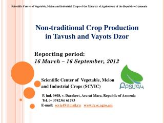 Non-traditional Crop Production  in  Tavush  and  Vayots Dzor