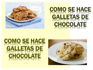 Como se  hace galletas  de chocolate