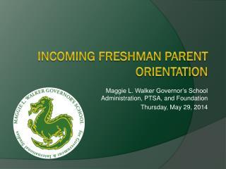 Incoming Freshman Parent Orientation