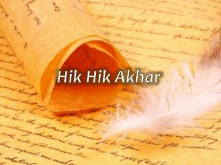Hik Hik Akhar