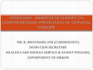 ASSOCHAM - AWARENESS SUMMIT ON COMPREHENSIVE PREVENTION OF CERVICAL CANCER