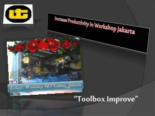 Increase Productivity in Workshop Jakarta