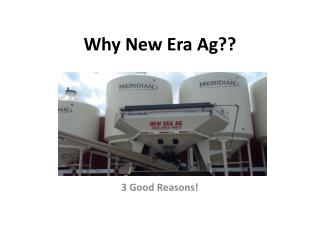 Why New Era Ag??