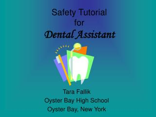 Safety Tutorial for Dental Assistant