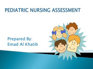 PEDIATRIC NURSING ASSESSMENT