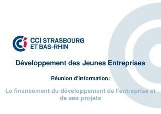 Développement  des  Jeunes Entreprises Réunion d'information :
