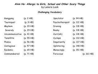 Alvin Ho: Allergic to Girls, School and Other Scary Things  by Lenore Look  Challenging Vocabulary