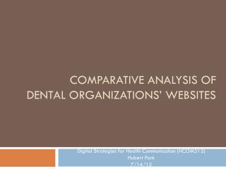 Comparative analysis of  dental organizations� WEBSITES