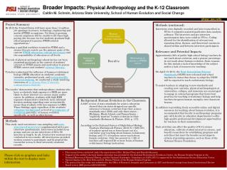 Broader  Impacts : Physical  Anthropology and  the K-12 Classroom